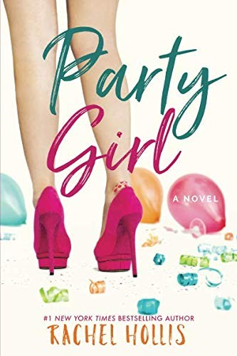 Party Girl _ RACHEL HOLLIS