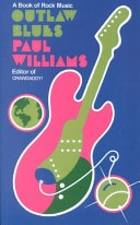 Outlaw Blues A Book Of Rock Music _ PAUL WILLIAMS