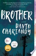 Brother _ DAVID CHARIANDY