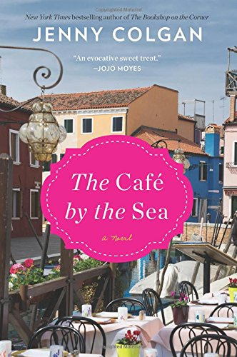 The Cafe By The Sea _ JENNY COLGAN