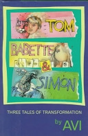 Tom, Babette, And Simon Three Tales Of Transformation _ AVI