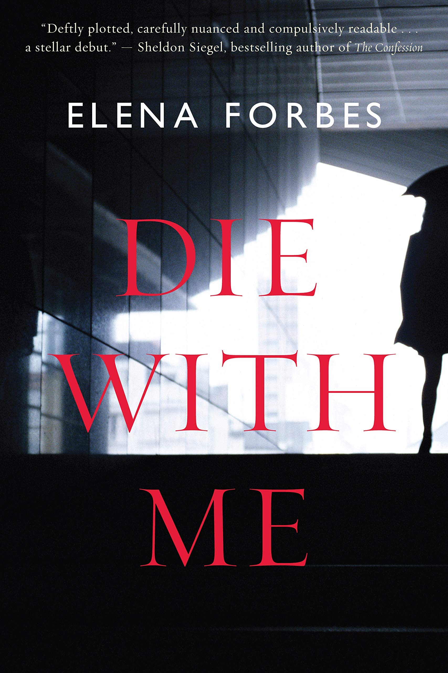 Die With Me _ ELENA FORBES