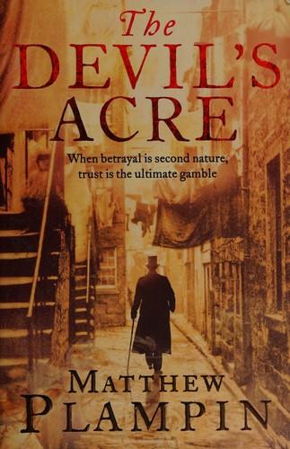 The Devils Acre _ MATTHEW PLAMPIN