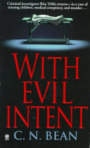 With Evil Intent _ C.N BEAN