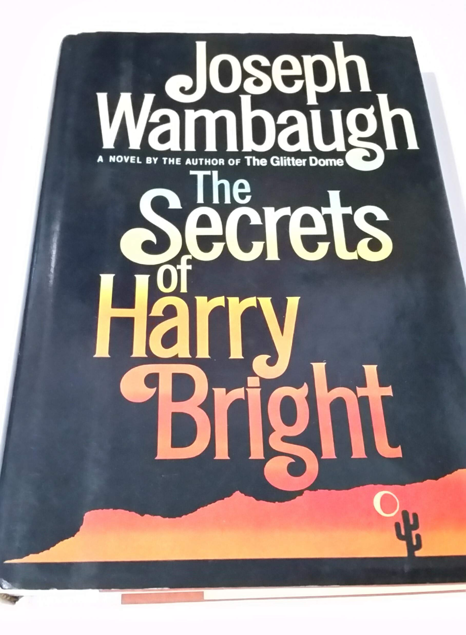 The Secrets Of Harry Bright _ JOSEPH WAMBAUGH