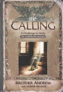 The Calling A Challenge To Walk The Narrow Road _ BROTHER ANDREW WITH VERNE BECKER