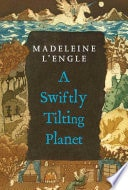 A Swiftly Tilting Planet _ LENGLE MADELEINE