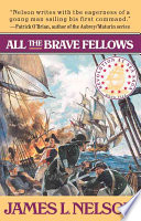 All The Brave Fellows _ JAMES NELSON