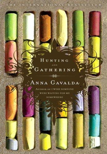 Hunting And Gathering _ ANNA GAVALDA