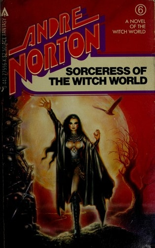 Sorceress Of The Witch World _ ANDRE NORTON