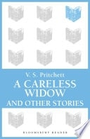 A Careless Widow And Other Stories _ V.S PRITCHETT