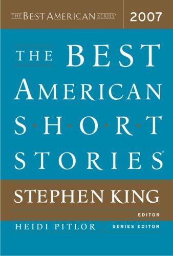 The Best American Short Stories 2007 _ STEPHEN KING