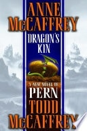 Dragons Kin  A New Novel Of Pern _ ANNE MCCAFFREY