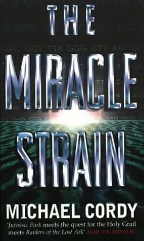 The Miracle Strain _ MICHAEL CORDY