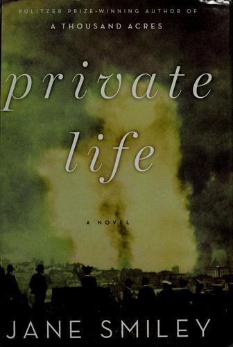 Private Life A Novel _ JANE SMILEY