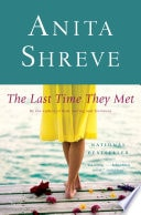 The Last Time They Met _ ANITA SHREVE