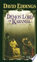 Demon Lord Of Karanda - Book Three Of The Malloreon _ DAVID EDDINGS