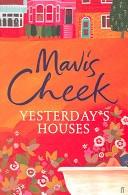Yesterdays Houses _ MAIVS CHEEK