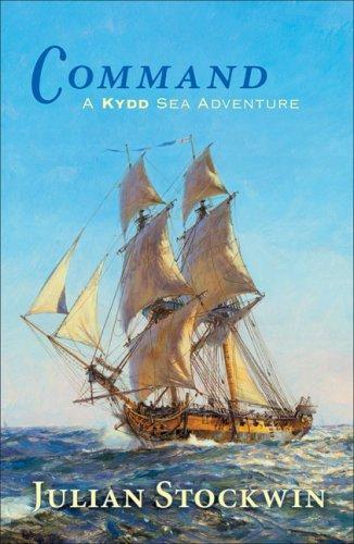 Command A Kydd Sea Adventure _ JULIAN STOCKWIN
