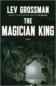 The Magician King A Novel _ LEV GROSSMAN