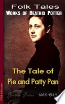 The Tale Of The Pie And The Patty Pan  Peter Rabbit, Book 17 _ BEATRIX POTTER