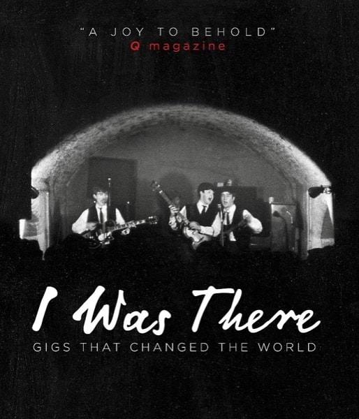 I Was There Gigs That Changed The World _ MARK PAYTRESS