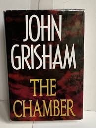 The Chamber _ JOHN GRISHAM
