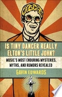 Is Tiny Dancer Really Eltons Little John Musics Most Enduring Mysteries, Myths, And Rumors Revealed _ GAVIN EDWARDS