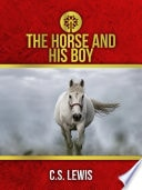 The Horse And His Boy  Chronicles Of Narnia _ C.S LEWIS