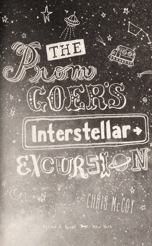 The Prom Goers Interstellar Excursion _ CHRIS MCCOY