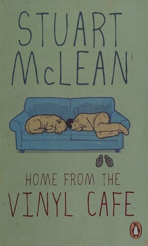 Home From The Vinyl Cafe _ STUART MCLEAN