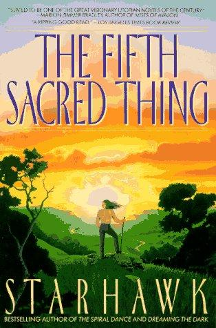 The Fifth Sacred Thing _ STARHAWK