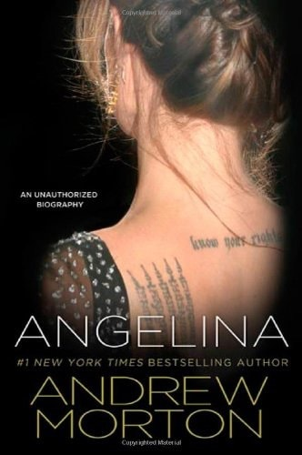 Angelina An Unauthorized Biography _ ANDREW MORTON