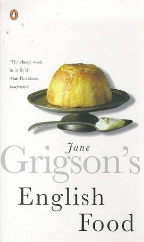 Jane Grigsons English Food _ JANE GRIGSON