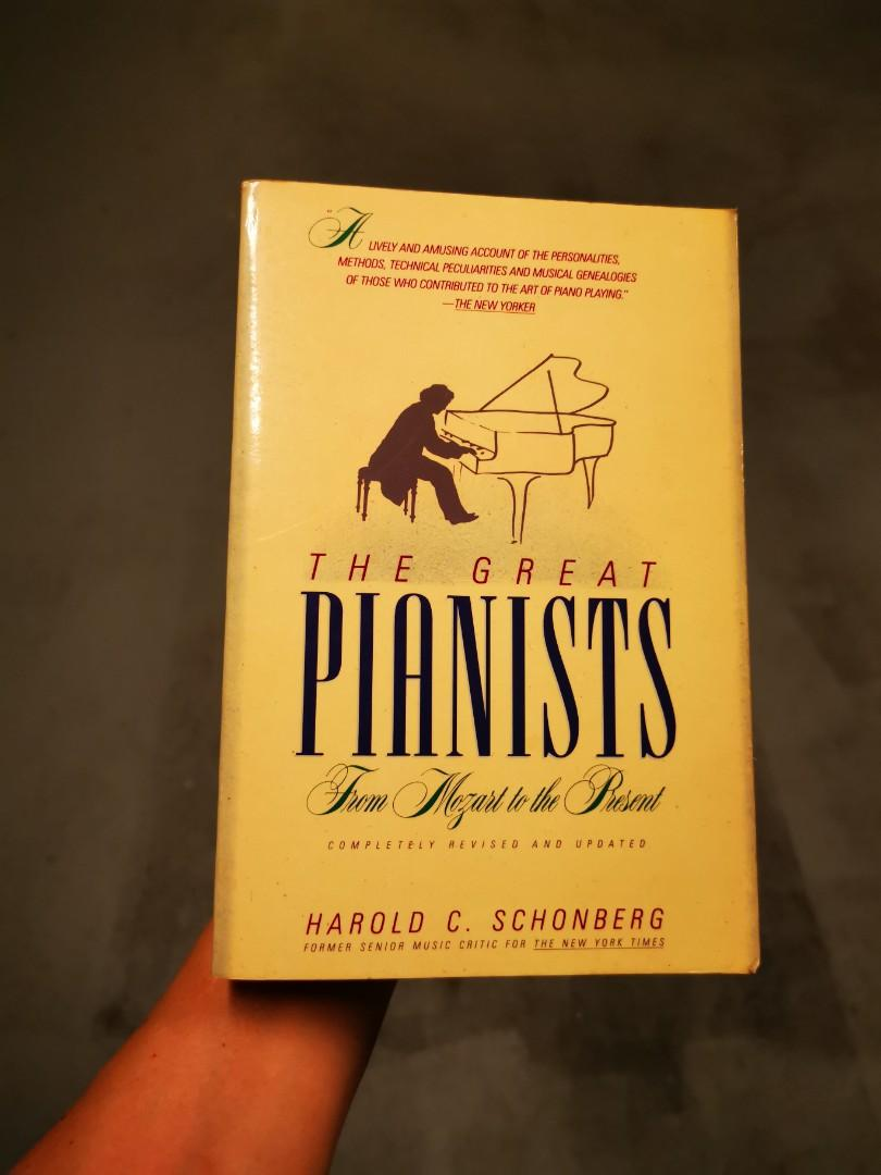 The Great Pianists From Mozart To The Present _ HAROLD SCHONBERG