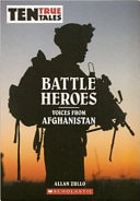 Battle Heroes Voices From Afghanistan _ ALLAN ZULLO