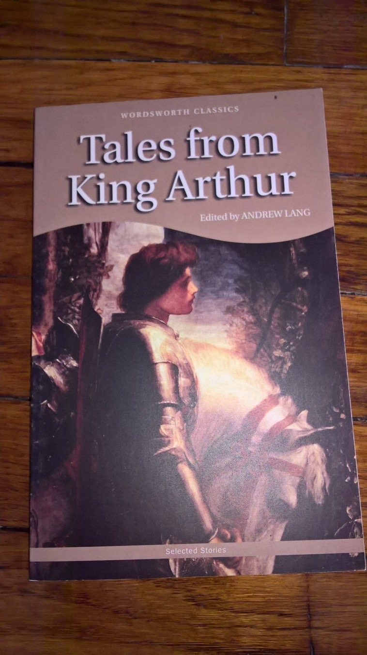 Tales From King Arthur _ ANDREW LANG