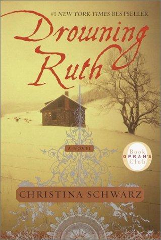 Drowning Ruth _ CHRISTINA SCHWARZ