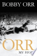 Bobby  My Story In Photos _ BOBBY ORR