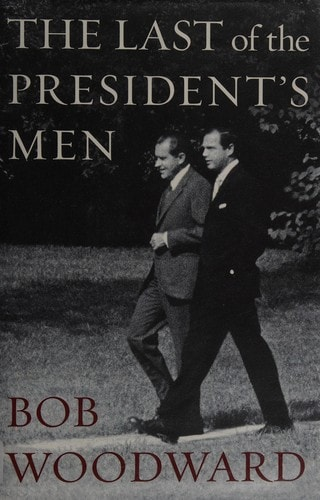 The Last Of The Presidents Men _ BOB WOODWARD