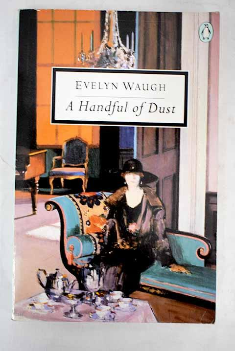 A Handful Of Dust  Penguin Modern Classics _ EVELYN WAUGH