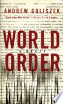 World Order _ ANDREW GOLISZEK