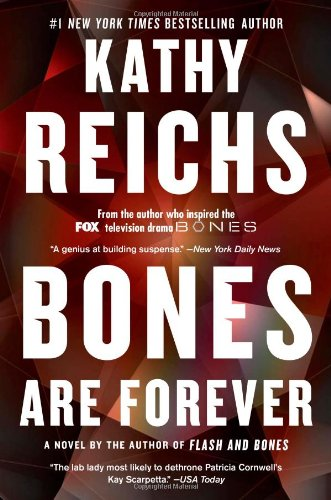 Bones Are Forever _ KATHY REICHS