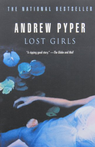 Lost Girls _ ANDREW PYPER