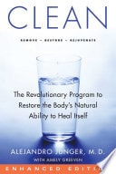 Clean The Revolutionary Program To Restore The Bodys Natural Ability To Heal Itself _ ALEJANDRO JUNGER