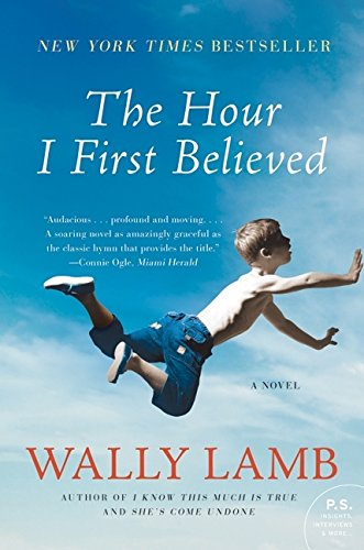 The Hour I First Believed _ TESTING WALLY LAMB
