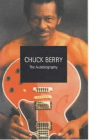 Chuck Berry The Autobiography _ CHUCK BERRY