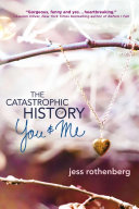 The Catastrophic History Of You And Me _ JESS ROTHENBERG