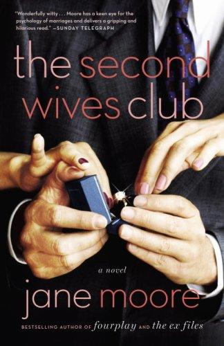 The Second Wives Club _ JANE MOORE