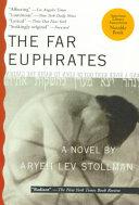 The Far Euphrates _ ARYEH STOLLMAN